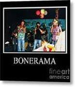 Bonerama Metal Print