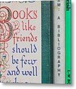 Books Like Friends Metal Print