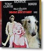 Borzoi Art - Some Like It Hot Movie Poster Metal Print