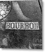 Bourbon Mono Metal Print