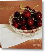 Bowl Of Cherries With Text Metal Print