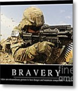 Bravery Inspirational Quote Metal Print by Stocktrek Images
