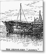British Prison Ship, 1770s Metal Print