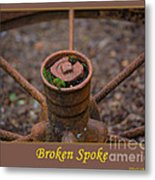 Broken Spoke Metal Print