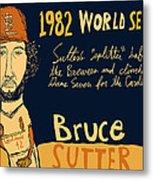 Bruce Sutter St Louis Cardinals Metal Print