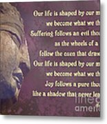 Buddha Mind Shapes Life Metal Print
