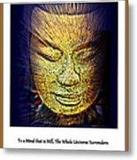 Buddhas Mind Metal Print