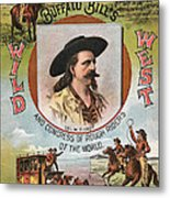 Buffalo Bills Wild West Metal Print