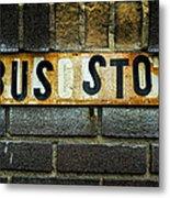 Bus Stop Metal Print