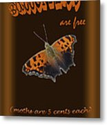 Butterflies Are Free Metal Print by Larry Bishop