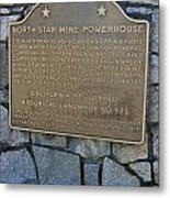 Ca-843 North Star Mine Powerhouse Metal Print