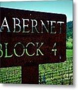 Cabernet Block 4 Metal Print