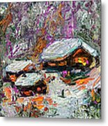 Cabins In The Snow Modern Expressionism Metal Print