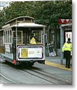 Cable Car At Fisherman's Wharf Metal Print