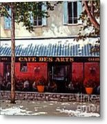 Cafe Des Arts   Metal Print by Michael Swanson