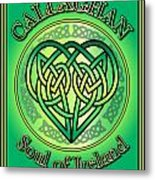 Callaghan Soul Of Ireland Metal Print