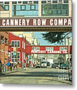 Cannery Row Monterey California Metal Print