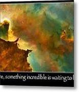 Carl Sagan Quote And Carina Nebula 3 Metal Print