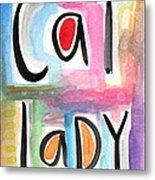 Cat Lady Metal Print by Linda Woods