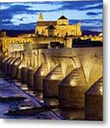 Cathedral Mosque And Roman Bridge In Cordoba Metal Print