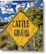 Cattle Guard Road Sign Metal Print