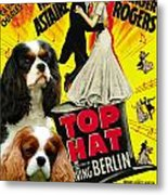 Cavalier King Charles Spaniel Art - Top Hat Movie Poster Metal Print
