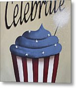 Celebrate The 4th Of July Metal Print
