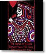 Celtic Queen Of Hearts Part Iv The Broken Knave Metal Print