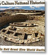 Chaco Culture National Historic Park Poster Metal Print