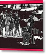 Charlie Chaplin On Location With His Camera Crew Shooting The Gold Rush 1925-2009  Metal Print
