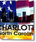 Charlotte Nc Patriotic Large Cityscape Metal Print by Angelina Vick
