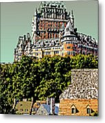 Chateau In Old Quebec Metal Print
