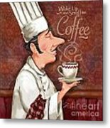Chef Smell The Coffee Metal Print