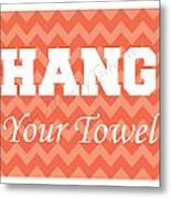 Chevron Hang Your Towel Metal Print