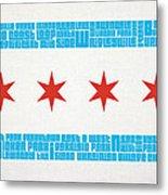 Chicago Flag Neighborhoods Metal Print by Mike Maher