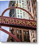 Chicago Jewelers Row Sign  Metal Print