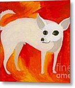 Chihuahua En Fuego Metal Print