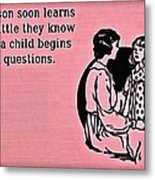 Child Questions Metal Print