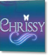 Chrissy Name Art Metal Print