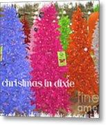 Christmas In Dixie Metal Print
