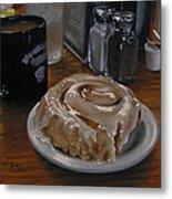 Cinnamon Roll At Wesners Cafe Metal Print by Timothy Jones