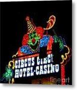Circus Circus Sign Vegas Metal Print
