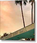 City Hall Sky Palm Springs City Hall Metal Print