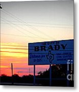 City Of Brady  Metal Print