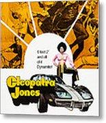 Cleopatra Jones, Poster Art, Tamara Metal Print