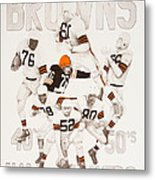 Cleveland Browns 40's To 50's Hall Of Famers Metal Print by Joe Lisowski