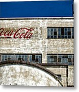 Coca Cola Sign On Old Factory Metal Print