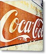 Coca Cola Sign  Metal Print
