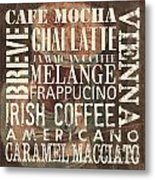 Coffee Of The Day 1 Metal Print