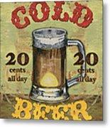 Cold Beer Metal Print by Debbie DeWitt
